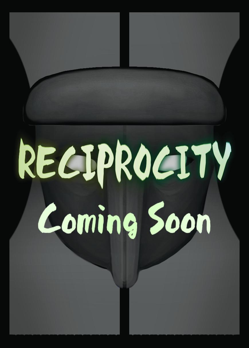 新作【Reciprocty】のご案内とお詫び