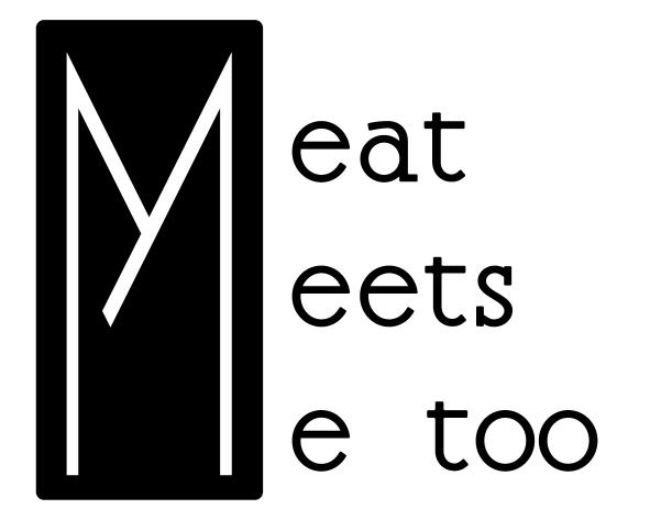 Meat Meets Me too画像