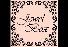 [Jewel Box ~宝石箱~]