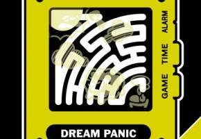 "[Maze & Touch ""DREAM PANIC""]"