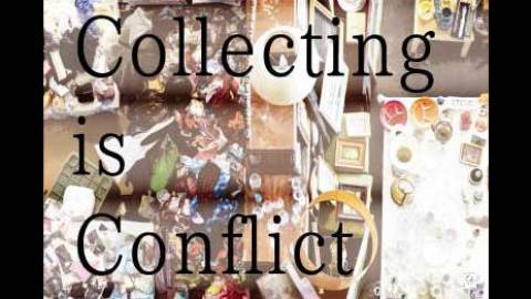 [Collecting is Conflict]