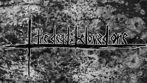 [the dead:beloved one(ザ・デッド・ビーラブド・ワン)]
