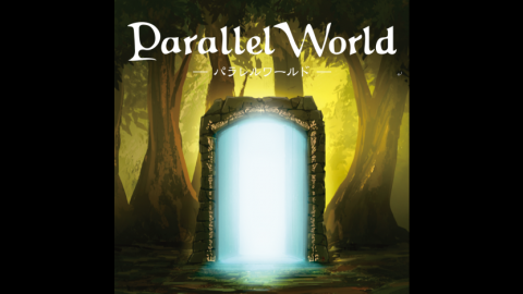 [Parallel World - パラレルワールド -]