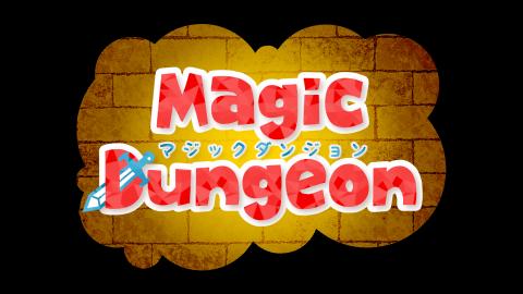 [MAGIC DUNGEON]