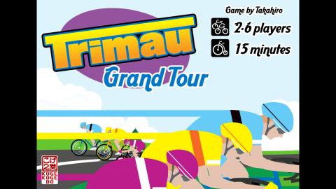 [Trimau: Grand Tour(トライマウ:グランツール)]