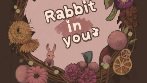 [Rabbit In You]